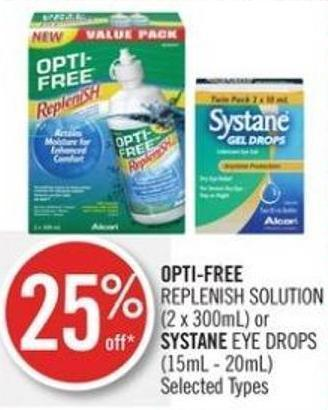 Opti-free Replenish Solution (2 X 300ml) or Systane Eye Drops (15ml - 20ml)