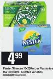 Perrier Slim Can - 10x250 mL Or Nestea Ice Tea - 12x341ml