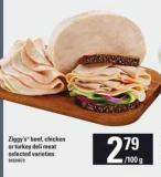 Ziggy's Beef - Chicken Or Turkey Deli Meat