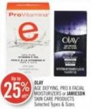 Olay Age Defying - Pro X Facial Moisturizers or Jamieson Skin Care Products