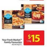 Your Fresh Market Family Favourites