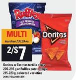 Doritos Or Tostitos Tortilla Chips 205-295 G Or Ruffles Potato Chips 215-220 G