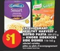 Catelli Smart - Healthy Harvest Or Bistro Pasta - 300-375 G Or Knorr Sidekicks Side Dishes - 116-162 G