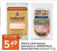 Maple Leaf Natural Selections or Greenfield Sliced Deli Meat Selected 175 g