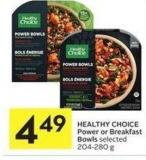 Healthy Choice Power or Breakfast Bowls Selected 204-280 g