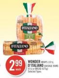 Wonder Wraps (10's) - D'italiano Sausage Buns (6's) or Bread (675g)