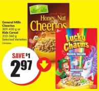 General Mills Cheerios 309-430 g or Kids Cereal 310-360 g Selected Varieties