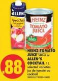 Heinz Tomato Juice - 540 mL or Allen's Cocktail - 1 L