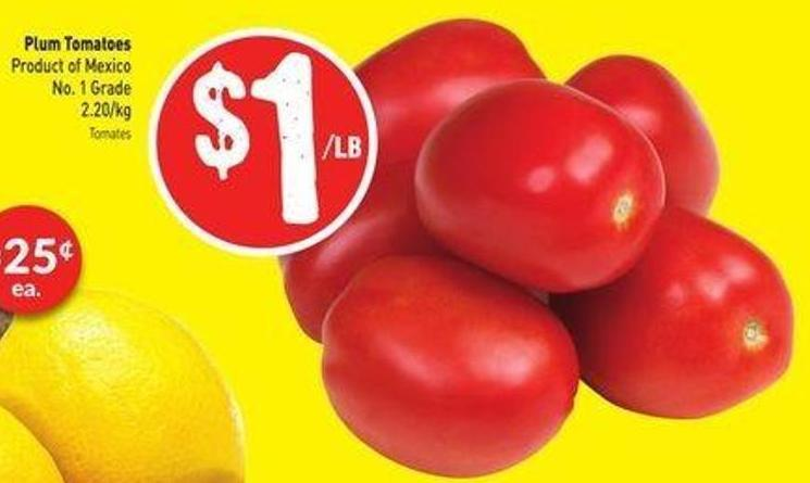 Plum Tomatoes Product of Mexico No. 1 Grade 2.20/kg