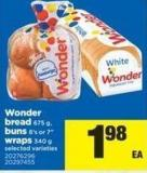 Wonder Bread 675 G - Buns 8's Or 7in Wraps 340 G