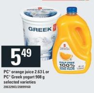 PC Orange Juice 2.63 L Or PC Greek Yogurt 908 g