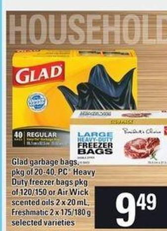 Glad Garbage Bags - Pkg Of 20-40 - PC Heavy Duty Freezer Bags - Pkg of 120/150 or Air Wick Scented Oils - 2 X 20 mL - Freshmatic - 2 X 175/180 g