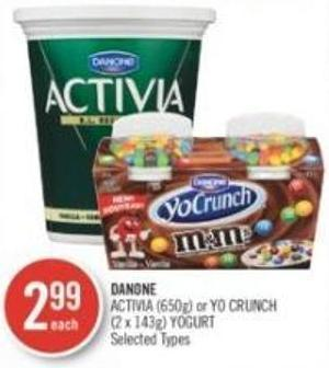 Danone Activia (650g) or Yo Crunch (2 X 143g) Yogurt