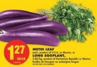 Methi Leaf or Long Eggplant