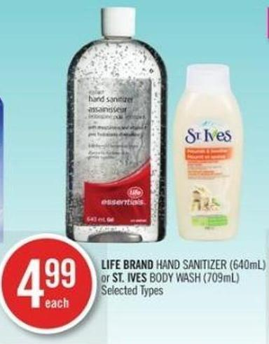 Life Brand Hand Sanitizer (640ml) or St. Ives Body Wash (709ml)