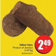 Yellow Yams Product of Jamaica 5.49/kg