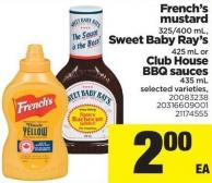 French's Mustard - 325/400 Ml - Sweet Baby Ray's - 425 Ml Or Club House Bbq Sauces - 435 Ml