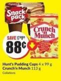Hunt's Pudding Cups 4 X 99 g Crunch'n Munch 113 g