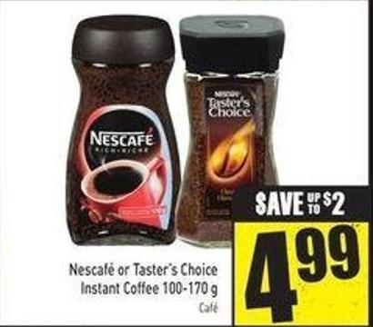 Nescafé or Taster's Choice Instant Coffee 100-170 g