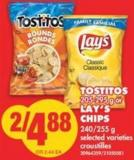 Tostitos - 205-295 g or Lay's Chips - 240/255 g