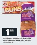 Old Mill Raisin Bread 450 G Or Little Debbie Snack Cakes Selected Varieties 300-459 G