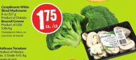 Compliments White Sliced Mushrooms 8 Oz/227 g Product of Ontario Broccoli Crowns Product of USA