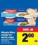 Minute Rice Ready-to- Serve Cups - 125/250 g