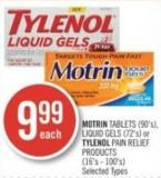 Motrin Tablets (90's) - Liquid Gels (72's) or Tylenol Pain Relief Products (16's - 100's)
