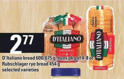 D'italiano Bread 600/675 g - Buns Pkg Of 4-8 Or Rubschlager Rye Bread 454 g
