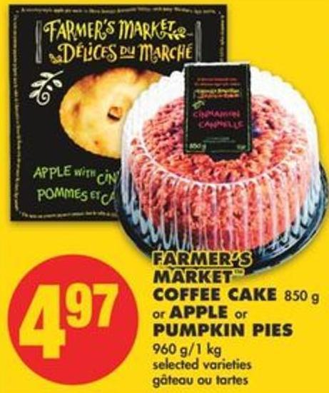 Farmer's Market Coffee Cake - 850 g or Apple or Pumpkin Pies - 960 G/1 Kg