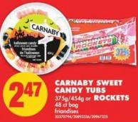 Carnaby Sweet Candy Tubs 375g/454g or Rockets 48 Ct Bag