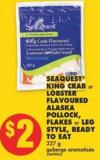 Seaquest King Crab or Lobster Flavoured Alaska Pollock - Flakes or Leg Style - Ready To Eat 227 g