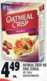 Oatmeal Crisp Or Edge Cereal 425 - 505 g