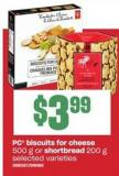PC Biscuits For Cheese - 500 G Or Shortbread - 200 G