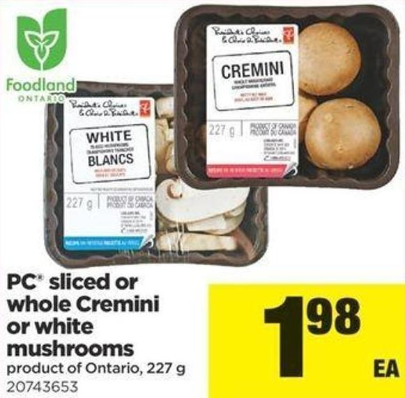 PC Sliced Or Whole Cremini Or White Mushrooms - 227 G
