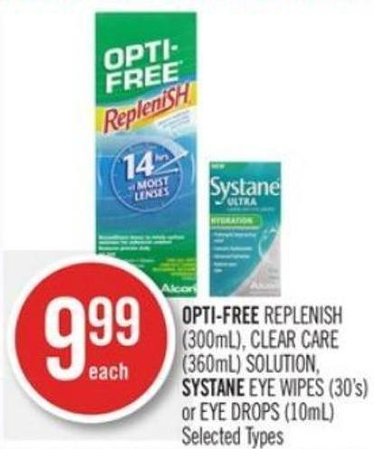 Opti-free Replenish (300ml) - Clear Care (360ml) Solution - Systane Eye Wipes (30's) or Eye Drops (10ml)