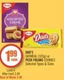 Dad's Oatmeal (320g) or Peek Freans Cookies