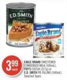 Eagle Brand Sweetened Condensed Milk (300ml) - Fry's Cocoa (227g) or E.d. Smith Pie Filling (540ml)
