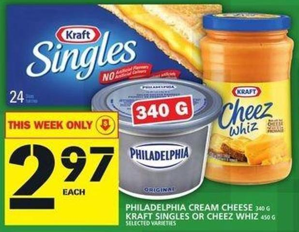 Philadelphia Cream Cheese 340 G Kraft Singles Or Cheez Whiz 450 G