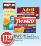 Advil Cold & Sinus (32's-40's) - Benylin All-in-one - Tylenol Complete Liquid (250ml-270ml) or Caplets (40's)
