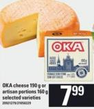 Oka Cheese - 190 g Or Artisan Portions - 160 g