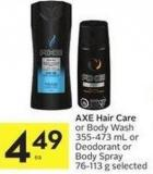 Axe Hair Care or Body Wash 355-473 mL or Deodorant or Body Spray 76-113 g Selected