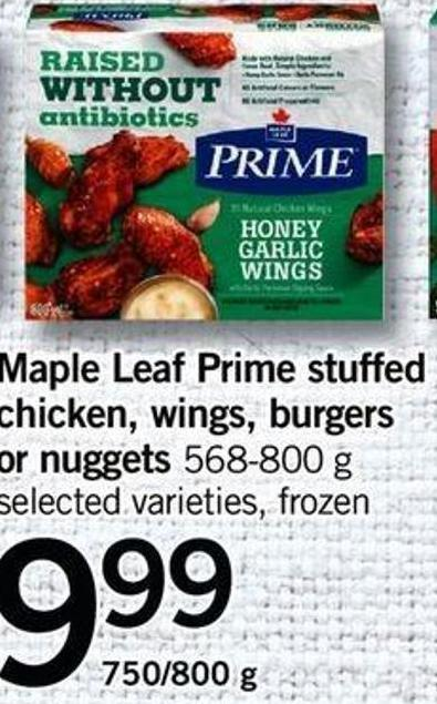 Maple Leaf Prime Stuffed Chicken - Wings - Burgers Or Nuggets - 750/800 G
