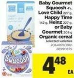 Baby Gourmet Squoosh - 4's - Love Child - 227 g - Happy Time - 142 g - Heinz - 227 g - or Baby Gourmet - 208 g Organic Cereal