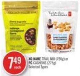 No Name Trail Mix (750g) or PC Cashews (275g)