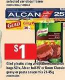 Glad Plastic Cling Wrap - 30 M - Sandwich Bags - 50's - Alcan Foil - 25' Or Knorr Classic Gravy Or Pasta Sauce Mix - 21-45 g