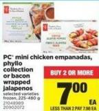 PC Mini Chicken Empanadas - Phyllo Collection Or Bacon Wrapped Jalapenos - 225-480 g
