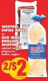 Weston Swiss Rolls - 4's Old Mill English Muffin - 6's