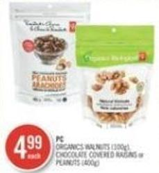 Organics Walnuts (100g) - Chocolate Covered Raisins or Peanuts (400g)