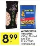 Wonderful Pistachios 450 g - Shelled 170 g or Planters Peanuts 2 Kg